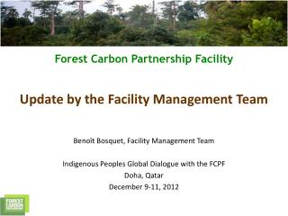 Benoît Bosquet, Facility Management Team Indigenous Peoples Global Dialogue with the FCPF