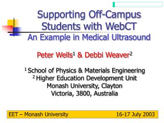 Supporting Off-Campus Students with WebCT An Example in Medical Ultrasound