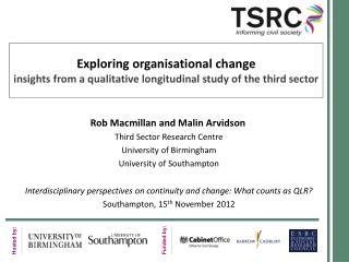 Rob Macmillan and Malin Arvidson Third Sector Research Centre University of Birmingham