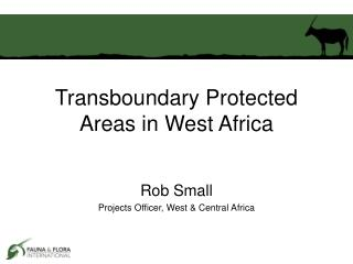 Transboundary Protected Areas in West Africa