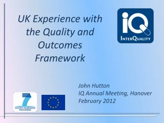 UK Experience with the Quality and Outcomes Framework