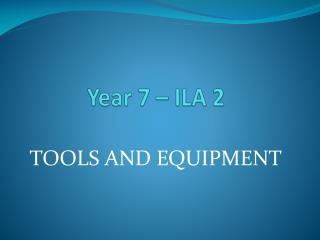 Year 7 � ILA 2