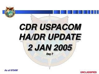 CDR USPACOM HA/DR UPDATE