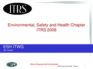 Environmental, Safety and Health Chapter ITRS 2008