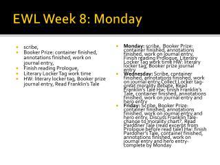 EWL Week 8: Monday