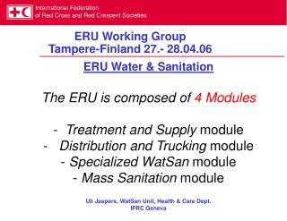 ERU Working Group  Tampere-Finland 27.- 28.04.06