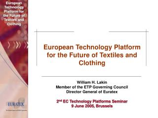 European Technology Platform for the Future of Textiles and Clothing