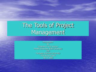 The Tools of Project Management