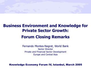 Business Environment and Knowledge for Private Sector Growth:  Forum Closing Remarks