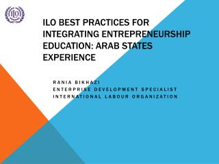 ILO Best practices for integrating entrepreneurship education: Arab States experience