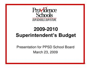 2009-2010  Superintendent's Budget