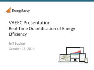 VAEEC Presentation Real-Time Quantification of Energy Efficiency