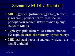 Záznam z MIDI zařízení (1)