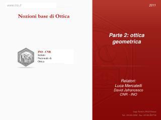 INO - CNR Istituto Nazionale di  Ottica