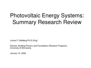 Photovoltaic Energy Systems: Summary Research Review