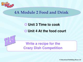 4A Module 2 Food and Drink