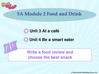 5A Module 2 Food and Drink
