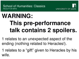 WARNING: 				This pre-performance 	talk contains 2 spoilers.