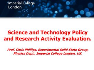 Science and Technology Policy and Research Activity Evaluation.