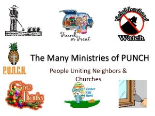 The Many Ministries of PUNCH