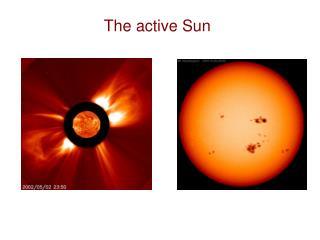 The active Sun