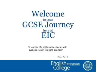 Welcome  to your  GCSE Journey  here at  EIC