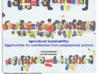 Agricultural Sustainability:  Opportunities for contributions from computational sciences