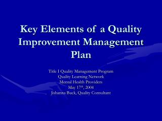 Key Elements of a Quality Improvement Management Plan