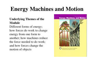 Energy Machines and Motion