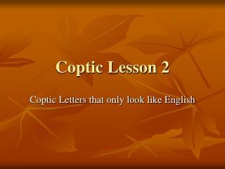 Coptic Lesson 2