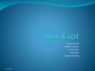 MIX-A-LOT