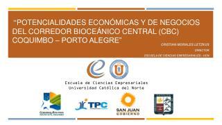 Cristian Morales  Letzkus Director Escuela de Ciencias Empresariales - UCN