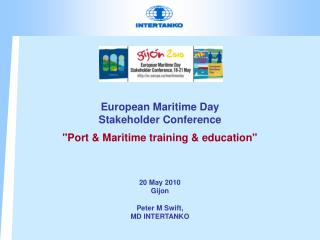 "European Maritime Day Stakeholder Conference ""Port & Maritime training & education"""