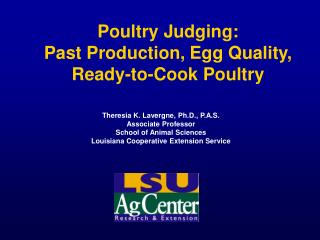 Poultry Judging: Past Production, Egg Quality, Ready-to-Cook Poultry