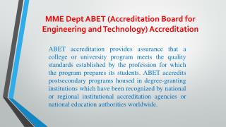 MME  Dept ABET  (Accreditation  Board for Engineering and  Technology) Accreditation