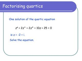 Factorising quartics