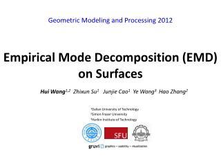 Empirical Mode Decomposition (EMD) on Surfaces