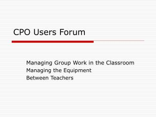 CPO Users Forum