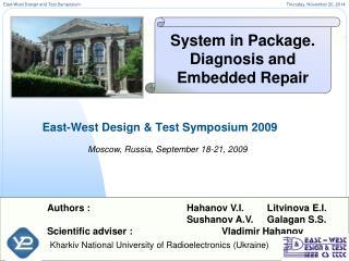 East-West Design & Test Symposium 2009