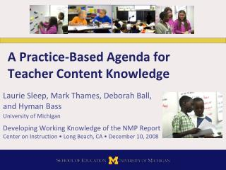 A Practice-Based Agenda for Teacher Content Knowledge