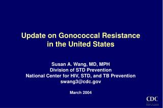 The continuing saga: history of antimicrobial resistance in  Neisseria gonorrhoeae in the United States