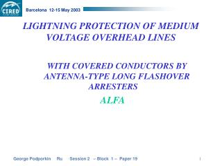 LIGHTNING PROTECTION OF MEDIUM VOLTAGE OVERHEAD LINES