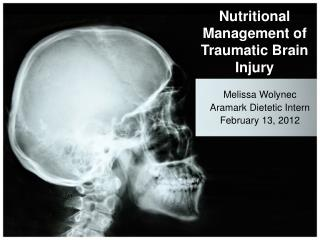 Nutritional Management of Traumatic Brain Injury