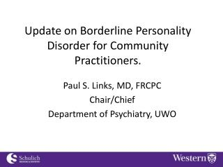 Update on Borderline Personality Disorder for Community Practitioners.