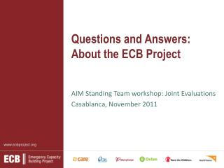 Questions and Answers: About the ECB Project