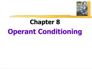 Chapter 8 Operant Conditioning