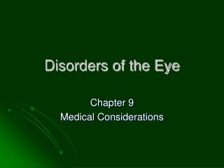 Disorders of the Eye