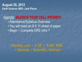 August 20, 2012 Earth Science- MS2- Jack Pierce