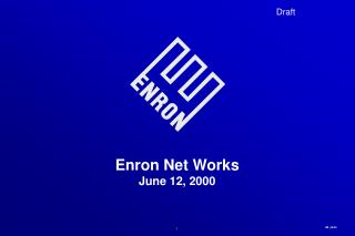 Enron Net Works June 12, 2000