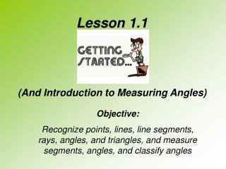 Lesson 1.1 (And Introduction to Measuring Angles)